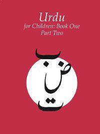 Urdu for Children, Book 1, Part 2, Sajida Alvi