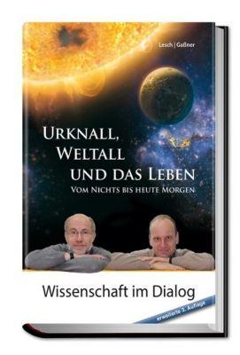 Urknall, Weltall und das Leben, Harald Lesch, Josef Gaßner