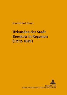 Urkunden der Stadt Beeskow in Regesten (1272-1649)