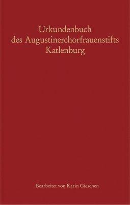 Urkundenbuch des Augustinerchorfrauenstifts Katlenburg -  pdf epub