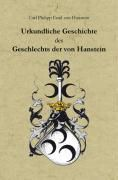 Urkundliche Geschichte des Geschlechts der von Hanstein im Eichsfeld, in Preußen (Provinz Sachsen), nebst Urkundenbuch u, Carl Ph. von Hanstein