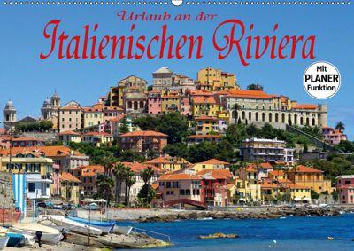 Urlaub an der Italienischen Riviera (Wandkalender 2019 DIN A2 quer), LianeM
