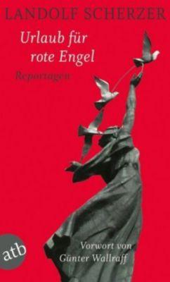 Urlaub für rote Engel, Landolf Scherzer