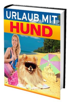 Urlaub mit dem Hund, Ruediger Kuettner-Kuehn