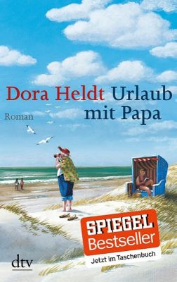 Urlaub mit Papa, Dora Heldt
