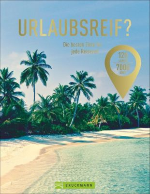 Urlaubsreif? 120 Länder - 7000 Ideen - Robert Pailhès pdf epub