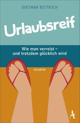Urlaubsreif, Dietmar Bittrich
