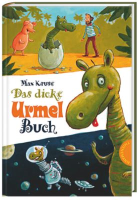 Urmel - Das dicke Urmel-Buch, Max Kruse