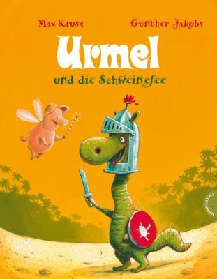 Urmel und die Schweinefee, Max Kruse, Günther Jakobs