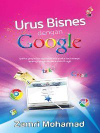 Urus Bisnes dengan Google, Zamri Mohamad