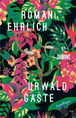 Urwaldgäste, Roman Ehrlich