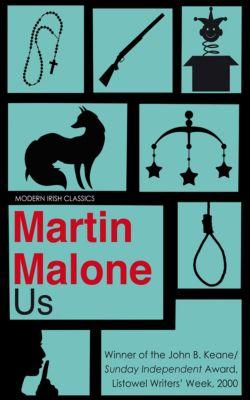 Us, Martin Malone