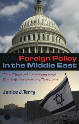 US Foreign Policy in the Middle East, Janice J. Terry