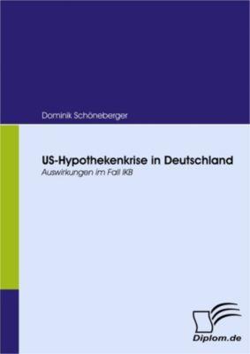 US-Hypothekenkrise in Deutschland, Dominik Schöneberger