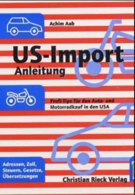 US-Import-Anleitung, Achim Aab