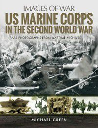 US Marine Corps in the Second World War, Michael Green