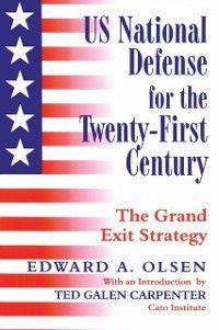 US National Defense for the Twenty-first Century, Edward A. Olsen