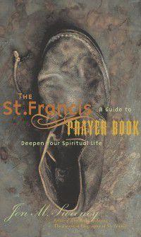 US: Saint Francis Prayer Book, Jon M. Sweeney