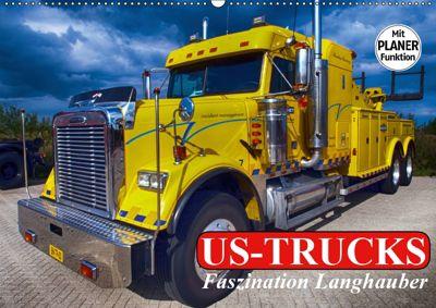 US-Trucks. Faszination Langhauber (Wandkalender 2019 DIN A2 quer), Elisabeth Stanzer