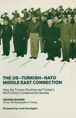 US-Turkish-NATO Middle East Connection, George McGhee