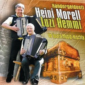 Us üsara Musig-Kischta, L. Handorgelduett Heini Morell