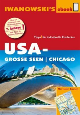 USA-Große Seen / Chicago - Reiseführer von Iwanowski, Dirk Kruse-Etzbach, Marita Bromberg