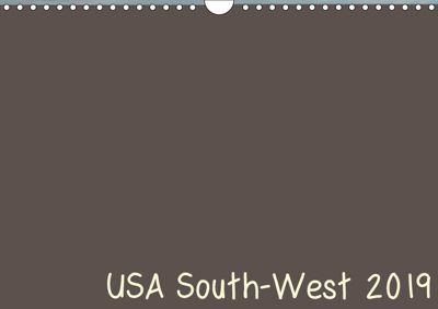 USA South-West 2019 (Wall Calendar 2019 DIN A4 Landscape), Frank Zimmermann