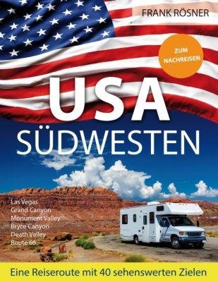 USA Südwesten, Frank Rösner