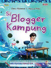 Usahawan Cilik: Si Blogger Kampung, Zamri Mohamad, Hafizul Hilmi