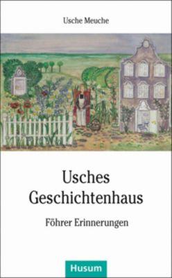 Usches Geschichtenhaus - Usche Meuche |