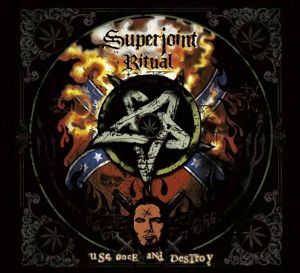 Use Once And Destroy, Superjoint Ritual