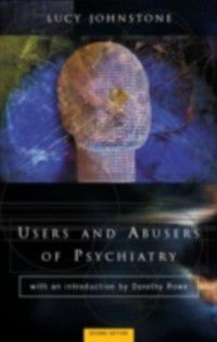 Users and Abusers of Psychiatry, Lucy Johnstone