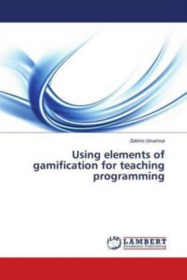 Using elements of gamification for teaching programming, Zakhro Umarova