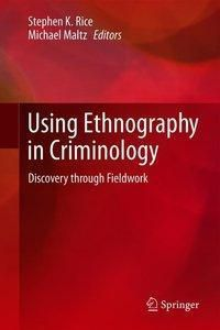 Using Ethnography in Criminology