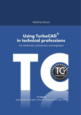 Using TurboCAD in technical professions, Matthias Bosse
