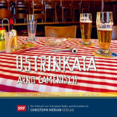 Ustrinkata, Arno Camenisch