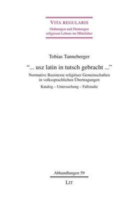 ... usz latin in tutsch gebracht ..., Tobias Tanneberger