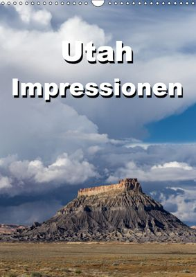 Utah Impressionen (Wandkalender 2019 DIN A3 hoch), Thomas Klinder