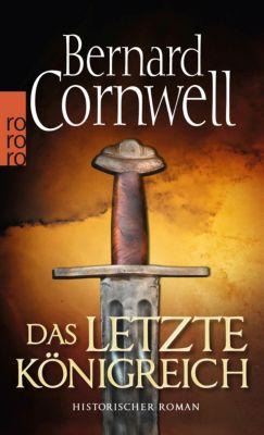 Uthred Band 1: Das letzte Königreich, Bernard Cornwell