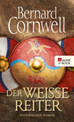 Uthred Band 2: Der weiße Reiter, Bernard Cornwell