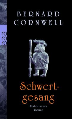 Uthred Band 4: Schwertgesang, Bernard Cornwell