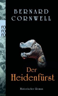 Uthred Band 7: Der Heidenfürst - Bernard Cornwell  