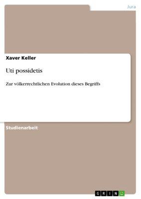 Uti possidetis, Xaver Keller