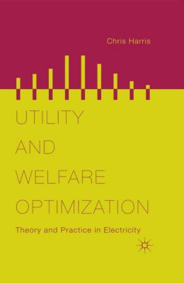 Utility and Welfare Optimization, Chris Harris