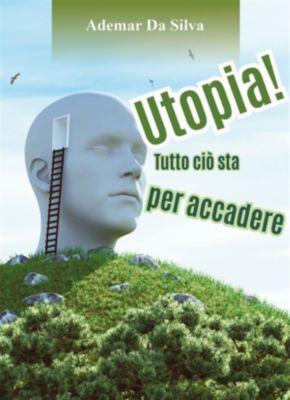 Utopia! Tutto ciò sta per accadere, Ademar Da Silva