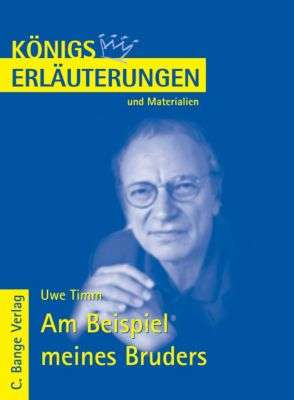 Uwe Timm 'Am Beispiel meines Bruders', Rüdiger Bernhardt