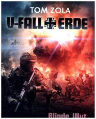 V-Fall Erde - Blinde Wut - Tom Zola  