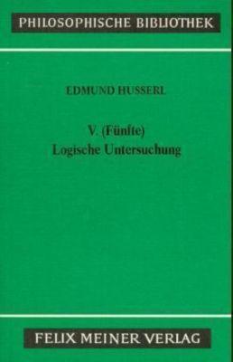 V. (Fünfte) logische Untersuchung, Edmund Husserl