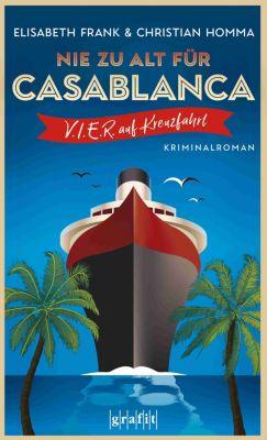 V.I.E.R.: Nie zu alt für Casablanca, Elisabeth Frank, Christian Homma