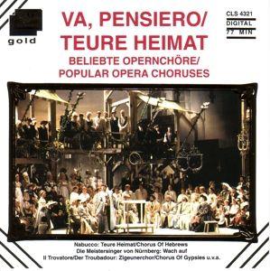 Va Pensiero-Teure Heimat, Various Choirs